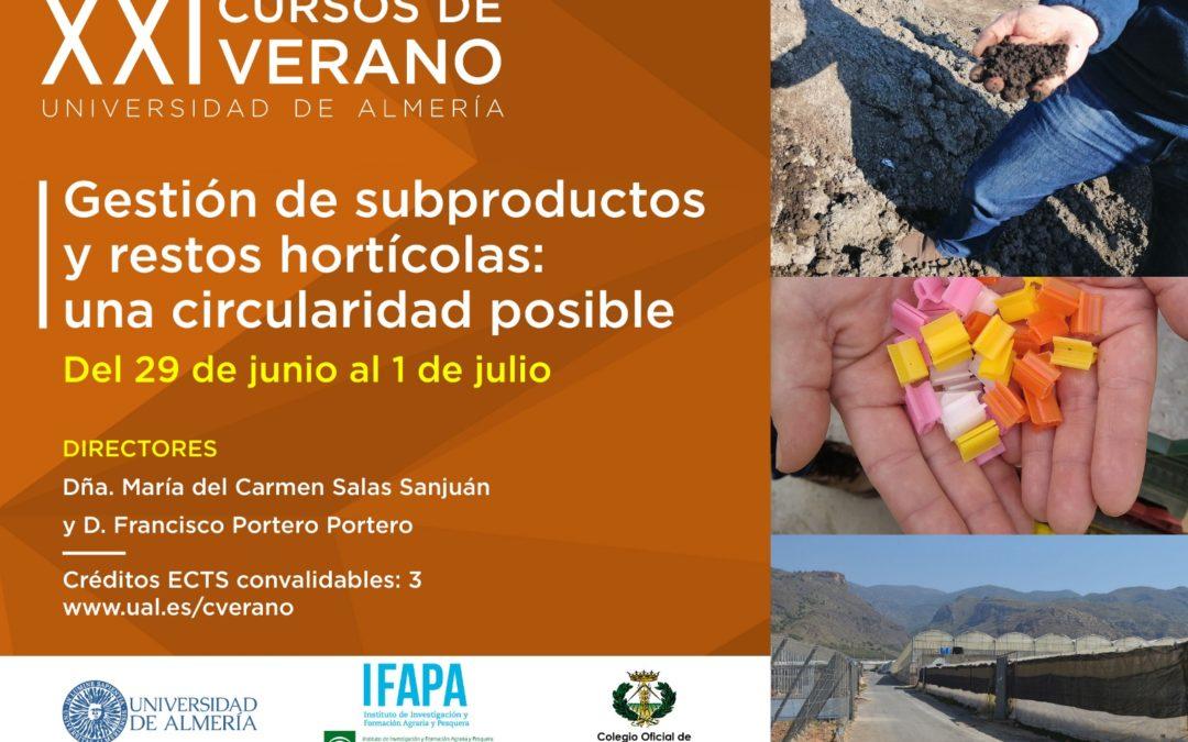 Cursos de Verano de la Universidad de Almería. «Gestión de subproductos y restos hortícolas»,